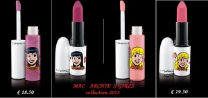 Mac Archie's Girls 2013  Lipgloss e Lipstic